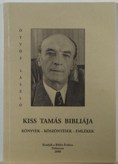 Ötvös László - Kiss Tamás bibliája