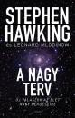 Stephen W. Hawking - Leonard Mlodinow - A nagy terv