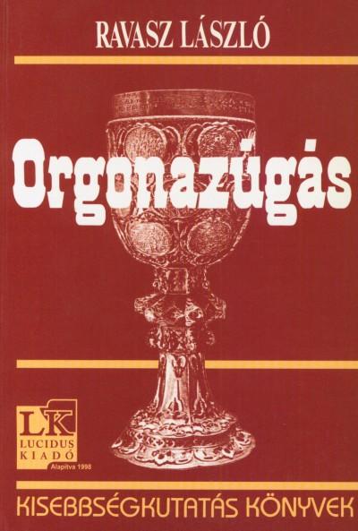 Ravasz László - Orgonazúgás