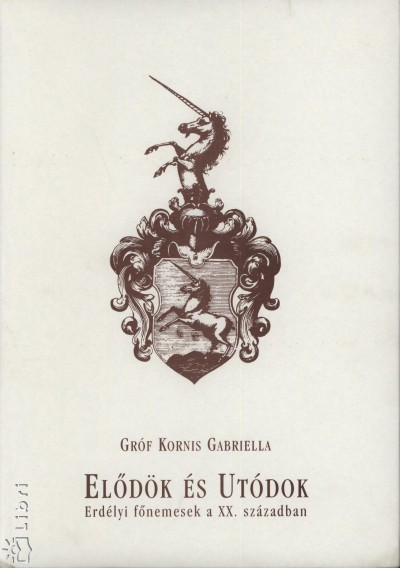 Kornis Gabriella - Elődök és Utódok