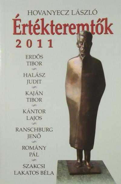 Hovanyecz László - Értékteremtők 2011