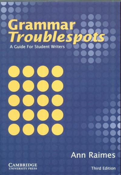 Ann Raimes - Grammar Troublespots