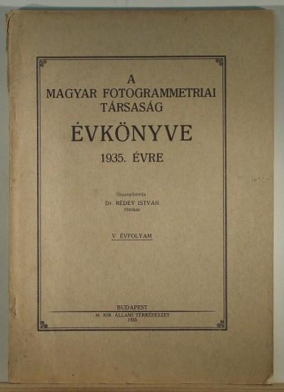 Dr. Rédey István - A Magyar Fotogrammetriai Társaság Évkönyve 1935. évre