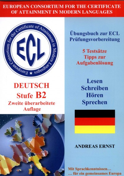 Andrea Ernst - Ecl deutsch stufe b2 - zweite überarbeitete auflage