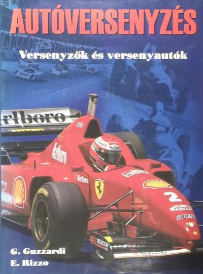Giuseppe Guzzardi - Enzo Rizzo - Autóversenyzés