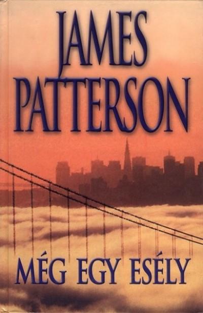 James Patterson - Még egy esély