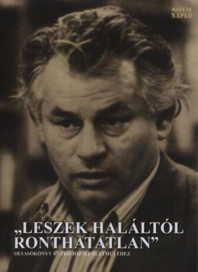 """Jánosi Zoltán  (Szerk.) - """"""""Leszek haláltól ronthatatlan"""""""""""