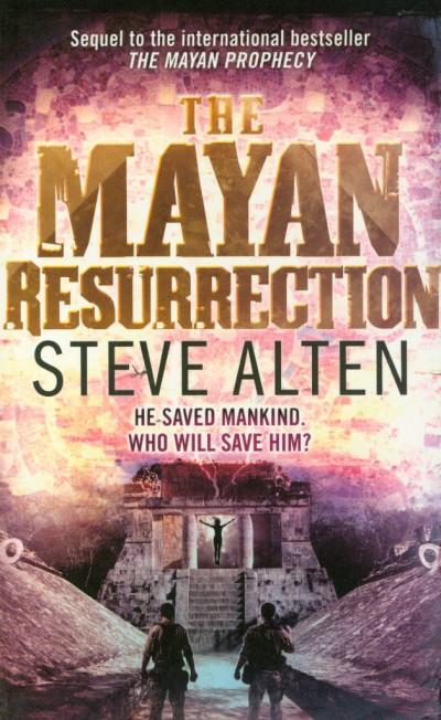 Steve Alten - The Mayan Resurrection