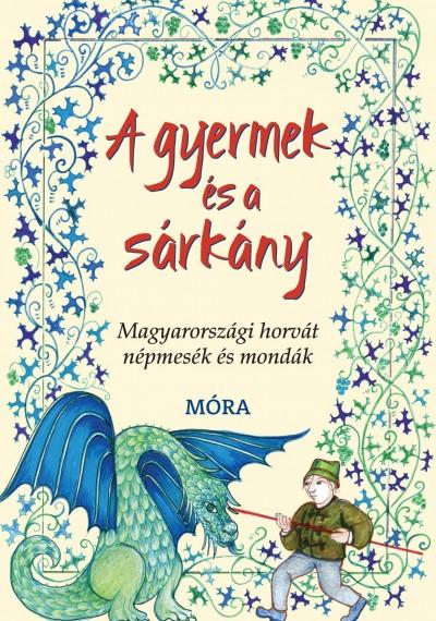 Frankovics György - A gyermek és a sárkány