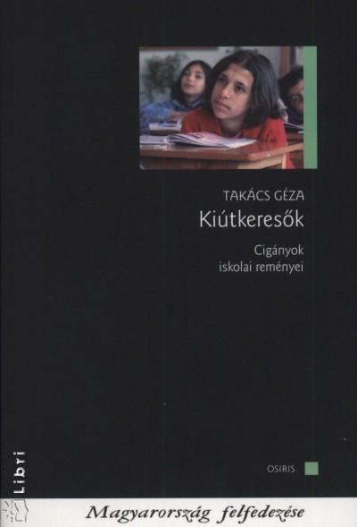 Takács Géza - Kiútkeresők