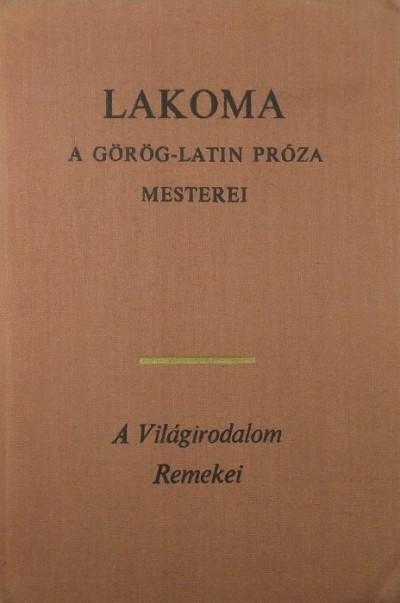 Simon Róbert  (Szerk.) - Lakoma