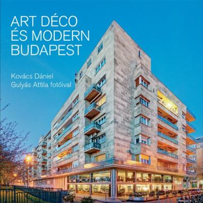 Kovács Dániel - Art déco és modern Budapest