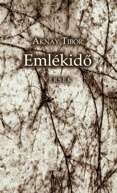 Aknay Tibor - Emlékidő