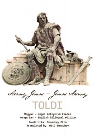 Tomschey Ottó - Arany János – TOLDI - Magyar-angol kétnyelvű kiadás