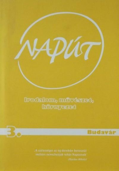 Szondi György  (Szerk.) - Napút 3. Budavár