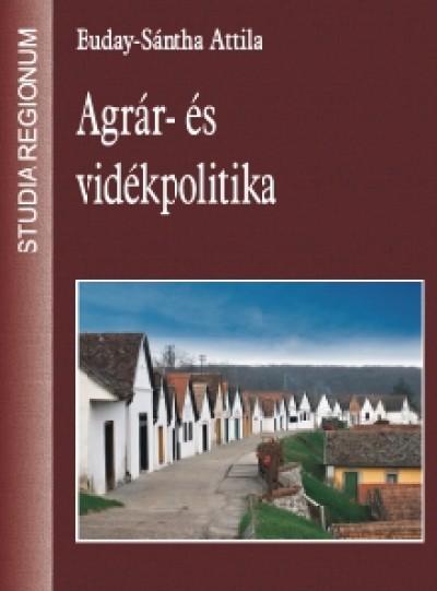 Buday-Sántha Attila - Agrár- és vidékpolitika
