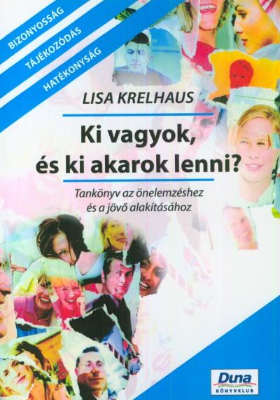 Lisa Krelhaus - Ki vagyok, és ki akarok lenni?