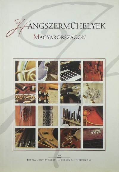 - Hangszerműhelyek Magyarországon
