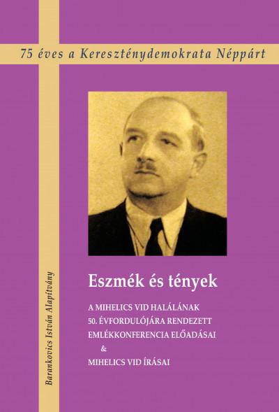Frenyó Zoltán  (Szerk.) - Eszmék és tények