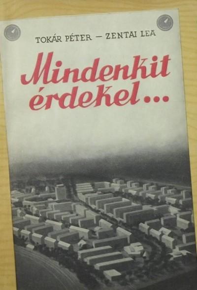 Tokár Péter - Zentai Lea - Mindenkit érdekel...