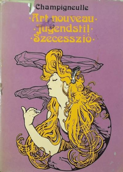 Bernard Champigneulle - Art nouveau - Jugendstil - Szecesszió