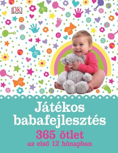 Susannah Steel - Játékos babafejlesztés