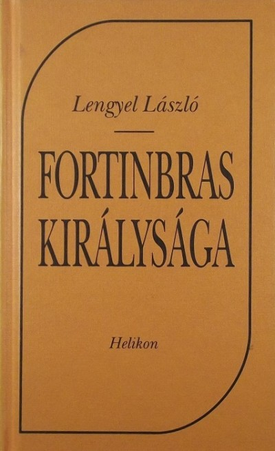 Lengyel László - Fortinbras királysága