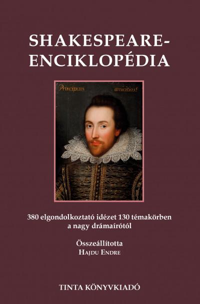 Hajdu Endre  (Szerk.) - Shakespeare-enciklopédia