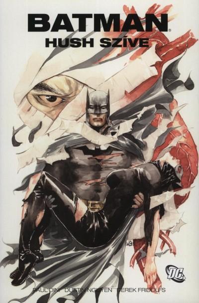 Paul Dini - Batman - Hush szíve