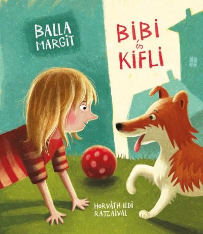 Balla Margit - Bibi és Kifli