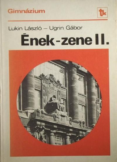 Lukin László - Ugrin Gábor - Ének-zene II.