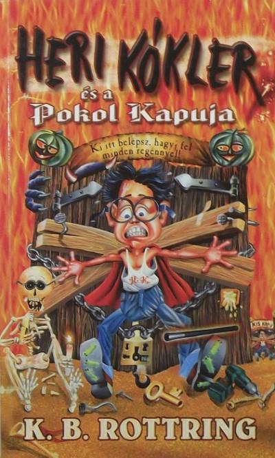 K. B. Rottring - Heri Kókler és a Pokol Kapuja