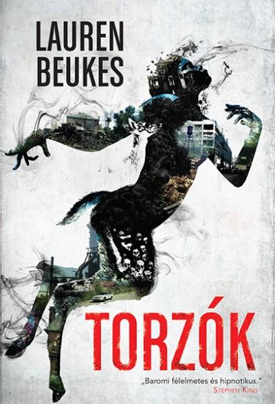 Lauren Beukes - Torzók