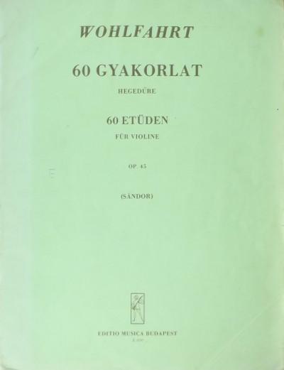 Franz Wohlfahrt - 60 gyakorlat hegedűre