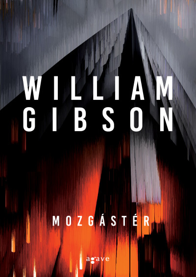 William Gibson - Mozgástér