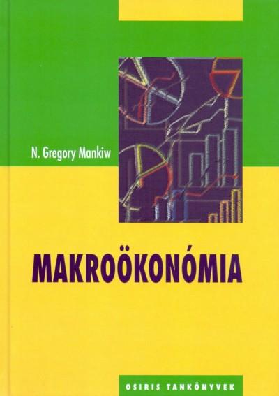 N. Gregory Mankiw - Makroökonómia