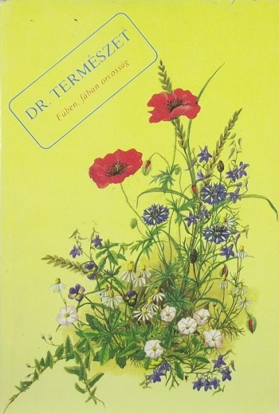 Kalmár Sándor  (Szerk.) - Dr. Természet