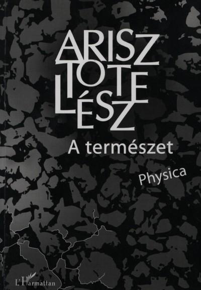 Arisztotelész - A természet - Physica