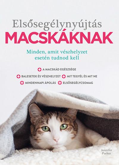 Dr. Jennifer Parker - Elsősegélynyújtás macskáknak