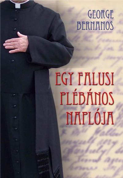 Georges Bernanos - Egy falusi plébános naplója