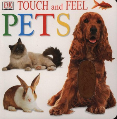 - Touch and Feel Pets