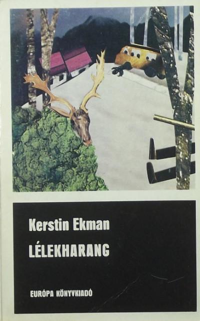 Kerstin Ekman - Lélekharang