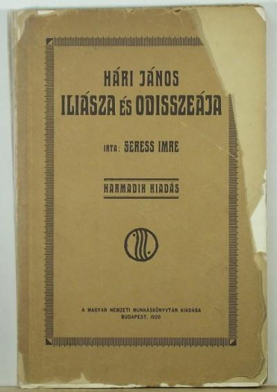 Seress Imre - Hári János Iliásza és Odisszeája