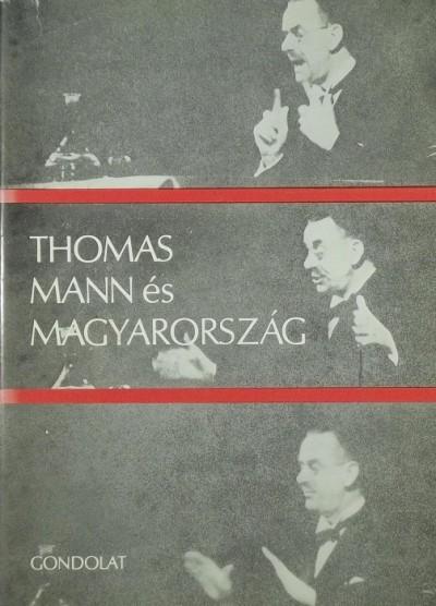 Győri Judit  (Szerk.) - Mádl Antal  (Szerk.) - Thomas Mann és Magyarország