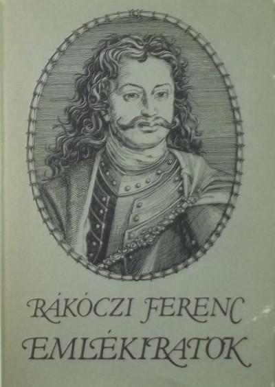 Ii. Rákóczi Ferenc - Emlékiratok
