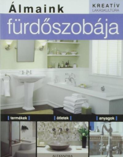 Boyle Susan Hillstrom - Álmaink fürdőszobája