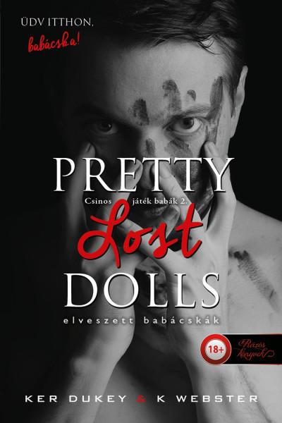 Ker Dukey - K. Webster - Pretty Lost Dolls - Elveszett babácskák