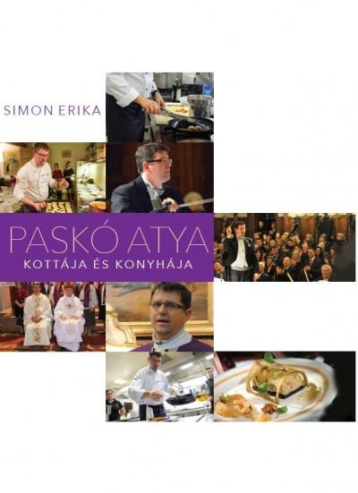 Simon Erika - Paskó atya kottája és konyhája