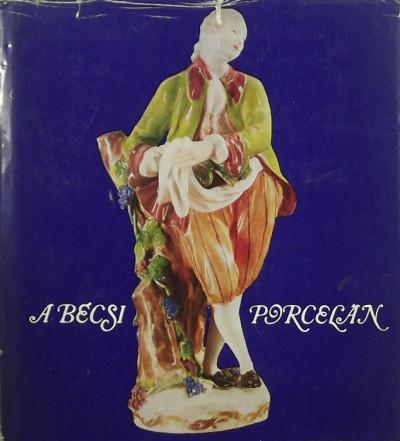 Tasnádiné Marik Klára - A bécsi porcelán