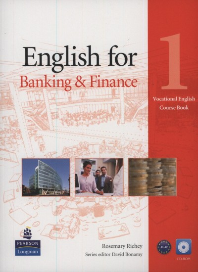 David Bonamy - Rosemary Richey - English for Banking and Finance 1. -